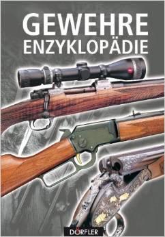 Buchtipp - Gewehre Enzyklopädie