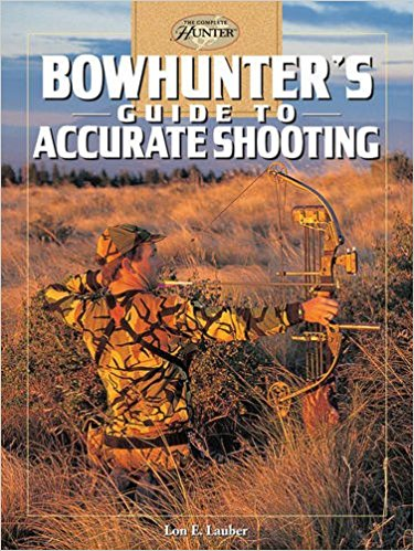 bowhunters_guide_to_accurate_shooting