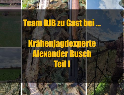 Team DJB zu Gast bei … Krähenjagdexperte Alexander Busch Teil I